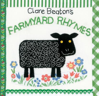 Clare Beaton's Farmyard Rhymes By Beaton, Clare